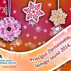 Priecīgus Ziemassvētkus un laimīgu 2014.gadu!
