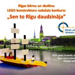 """LEGO konkursa """"Sen to Rīgu daudzināja"""" rezultāti"""